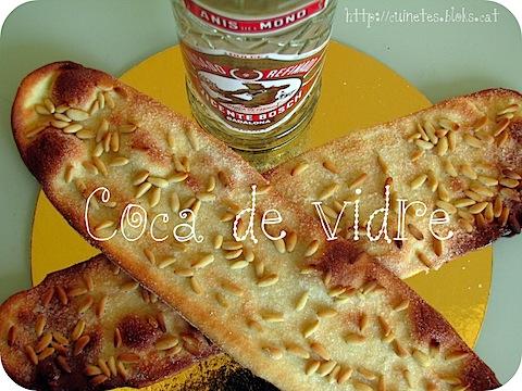 Coca de vidre (Berenant a casa de la Sara Maria!)