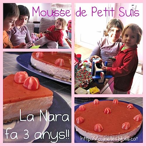 Pastís de Mousse de Petit Suisse (La Nara fa 3 anys!!!)