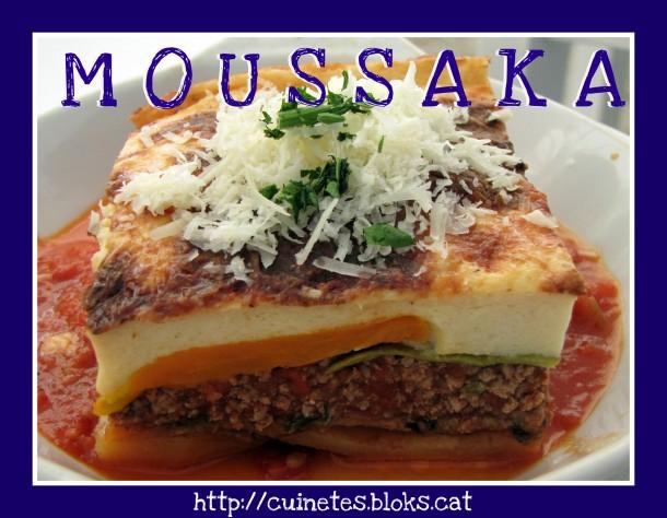 Moussaka [moussaká] (Grècia I)
