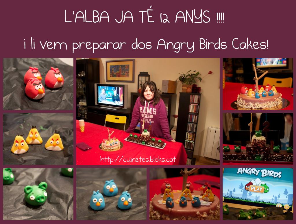 L'Alba ja té 12 anys! (Angry Birds cakes)