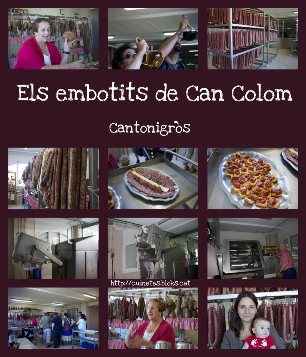 Tast d'embotits a Can Colom (Cantonigròs)