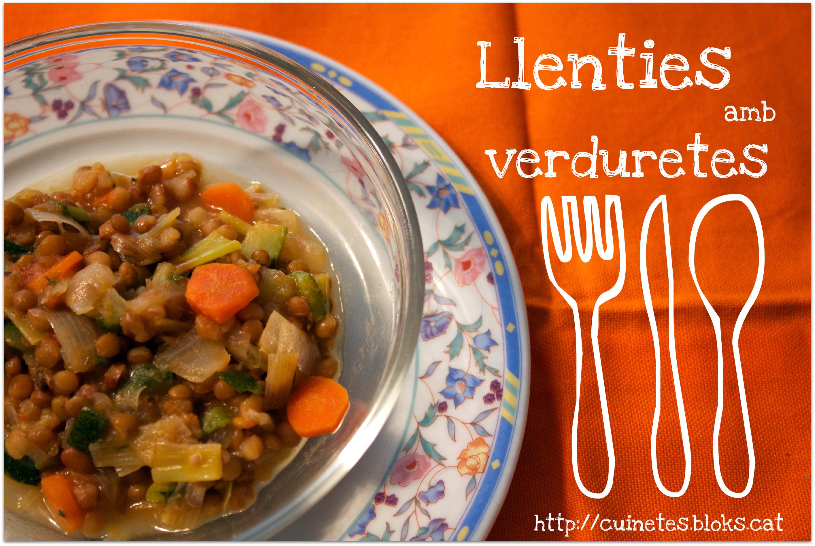 Llenties amb verduretes (i pernil… o no…)