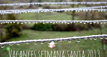 Vacances Setmana Santa 2013 (Lactium, Mercat del Ram, la Fageda, Hostal els Ossos, …)